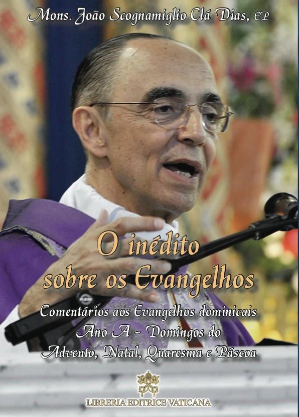 O Inédito sobre os Evangelhos - Ano A - Volume I - Brochura