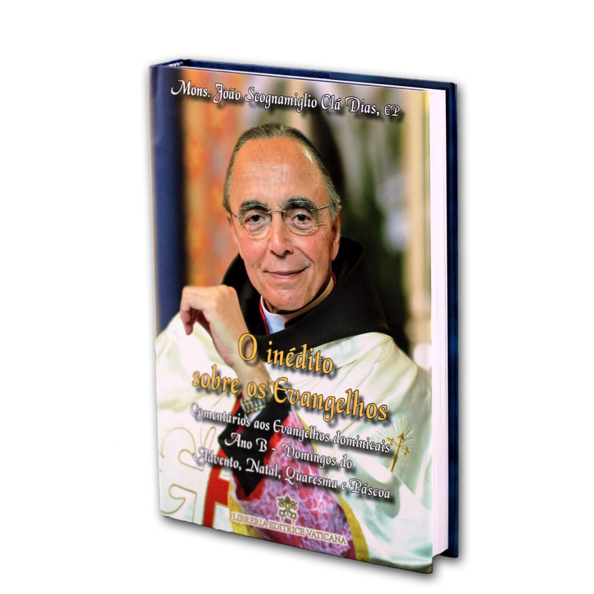 O Inédito sobre os Evangelhos - Ano B - Volume III - Brochura