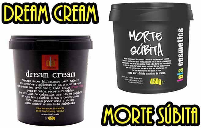 Lola Cosmetics - Kit Duo - Máscara Dream Cream 450g + Máscara Morte Súbita 450g