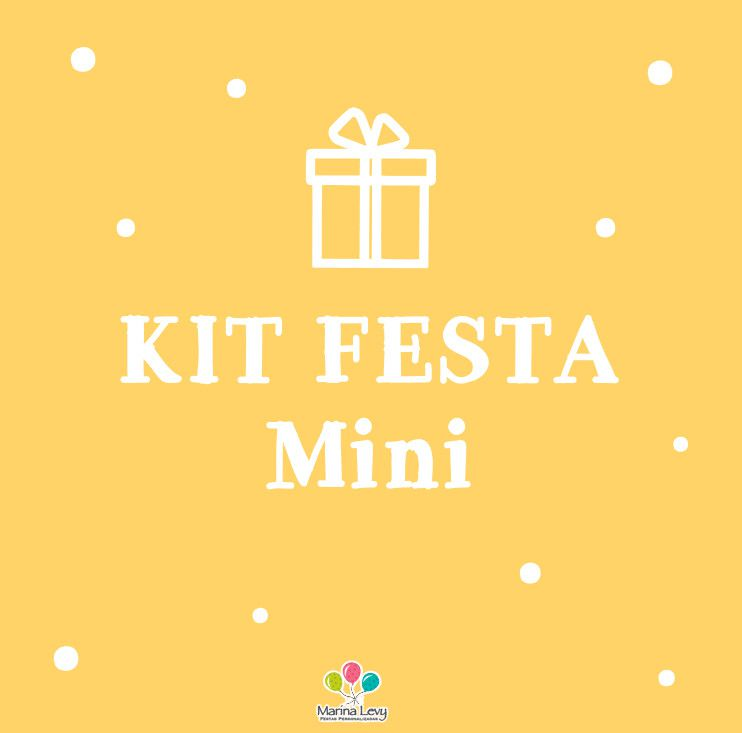 Kit Festa Mini  - Marina Levy Festas