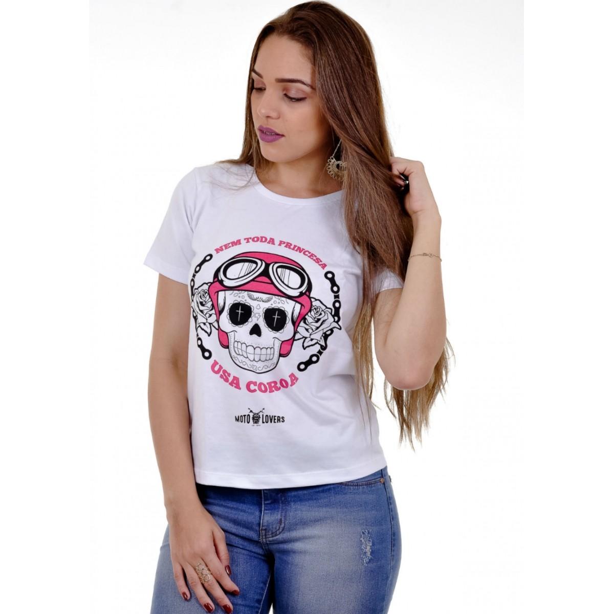 Camiseta Mulher Motociclista - Nem toda Princesa usa Coroa