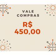 Vale Compras R$ 450,00