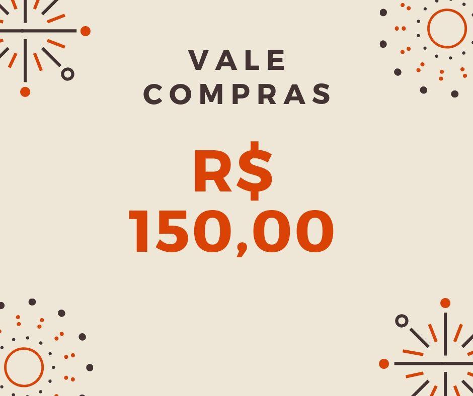 Vale Compras R$ 150,00