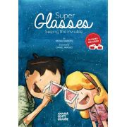 Super Glasses: seeing the invisible  (livro em inglês +