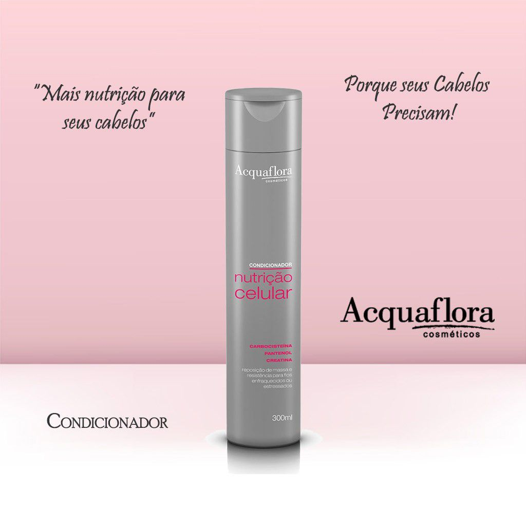 CONDICIONADOR ACQUAFLORA 300ML NUTRICAO CELULAR