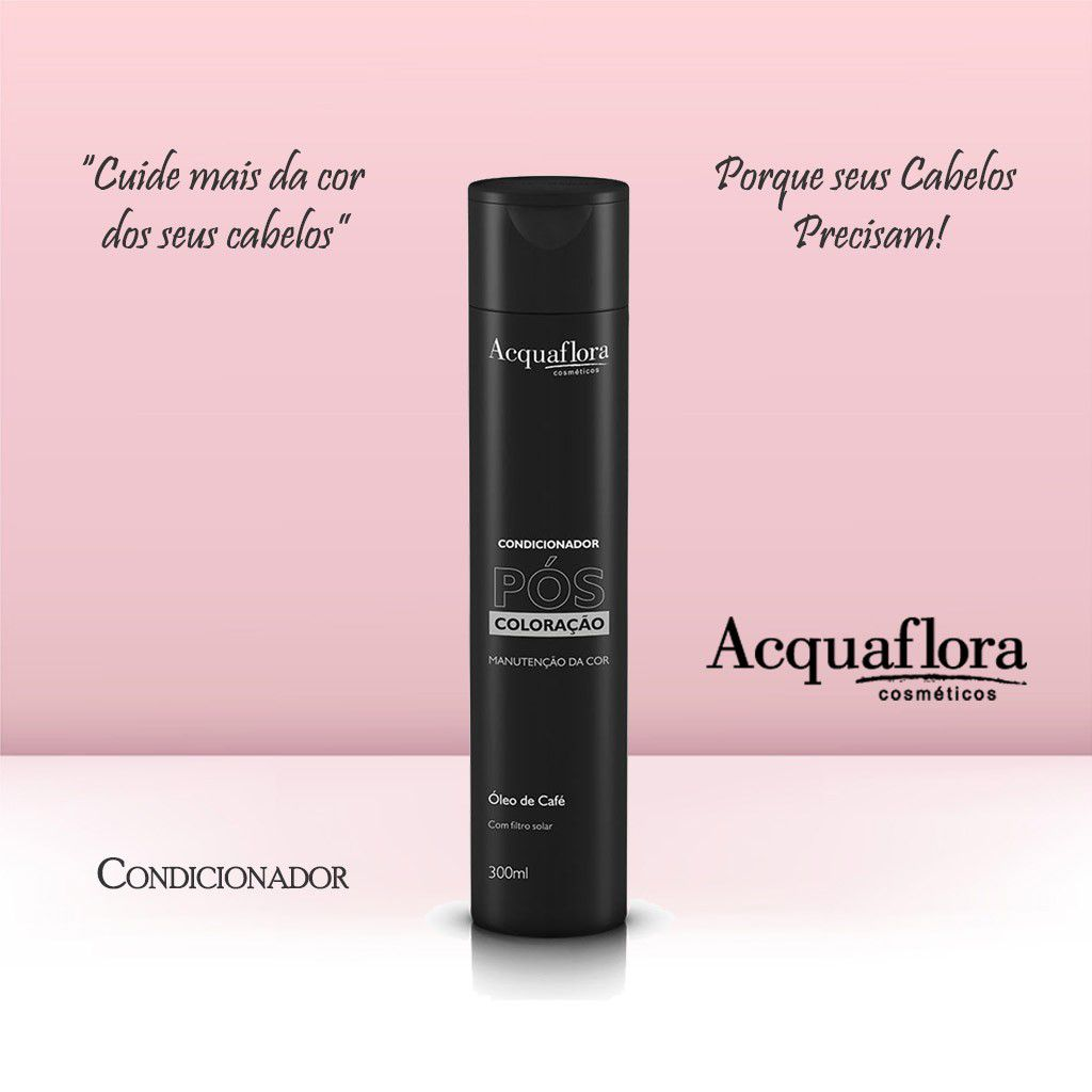 CONDICIONADOR ACQUAFLORA 300ML POS COLORACAO
