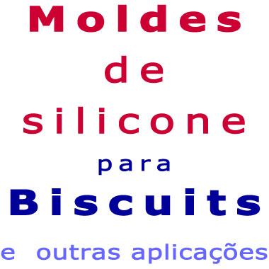 Moldes de Silicone para Biscuit (C-L)  - Momento da Arte