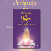 A senda do Yoga- Filosofia, Prática e Terapêutica