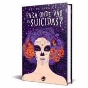 Livro Para Onde Vão Os Suicidas