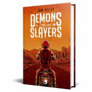 *** Pré-Venda *** do Livro Demons Slayers - A Origem