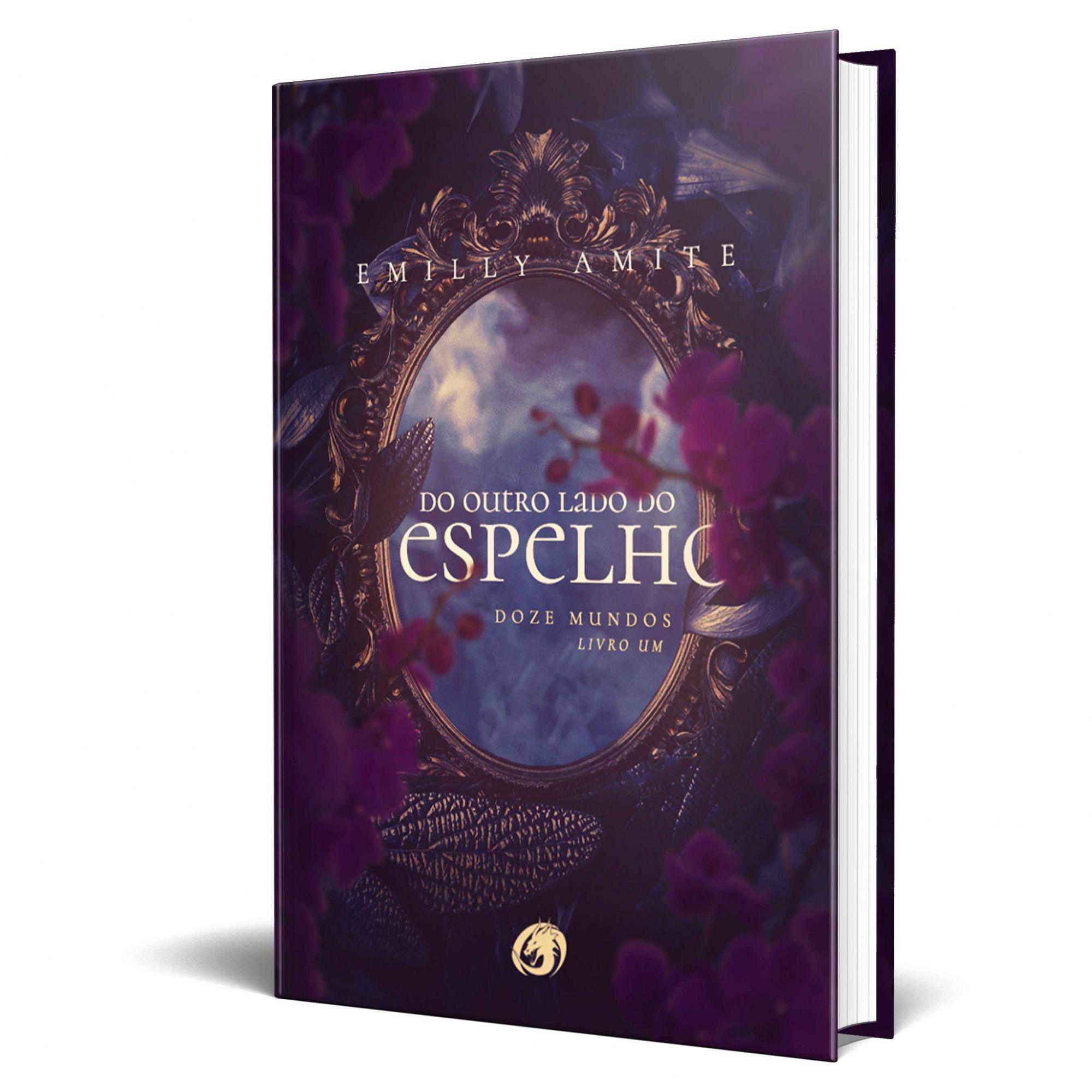 Do Outro Lado do Espelho - Série Doze Mundos - Livro 1