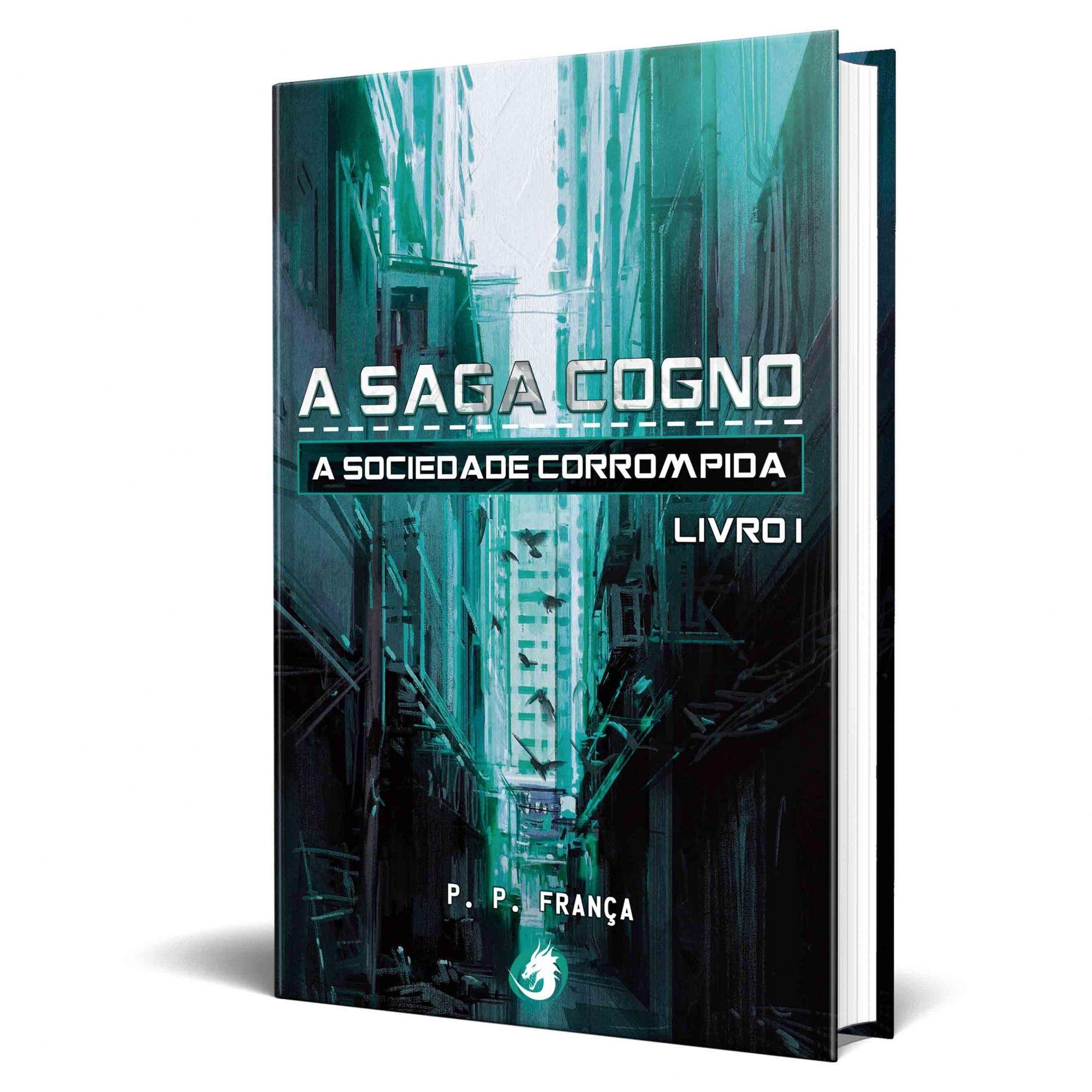 Livro A Saga Cogno: A Sociedade Corrompida (Livro I)