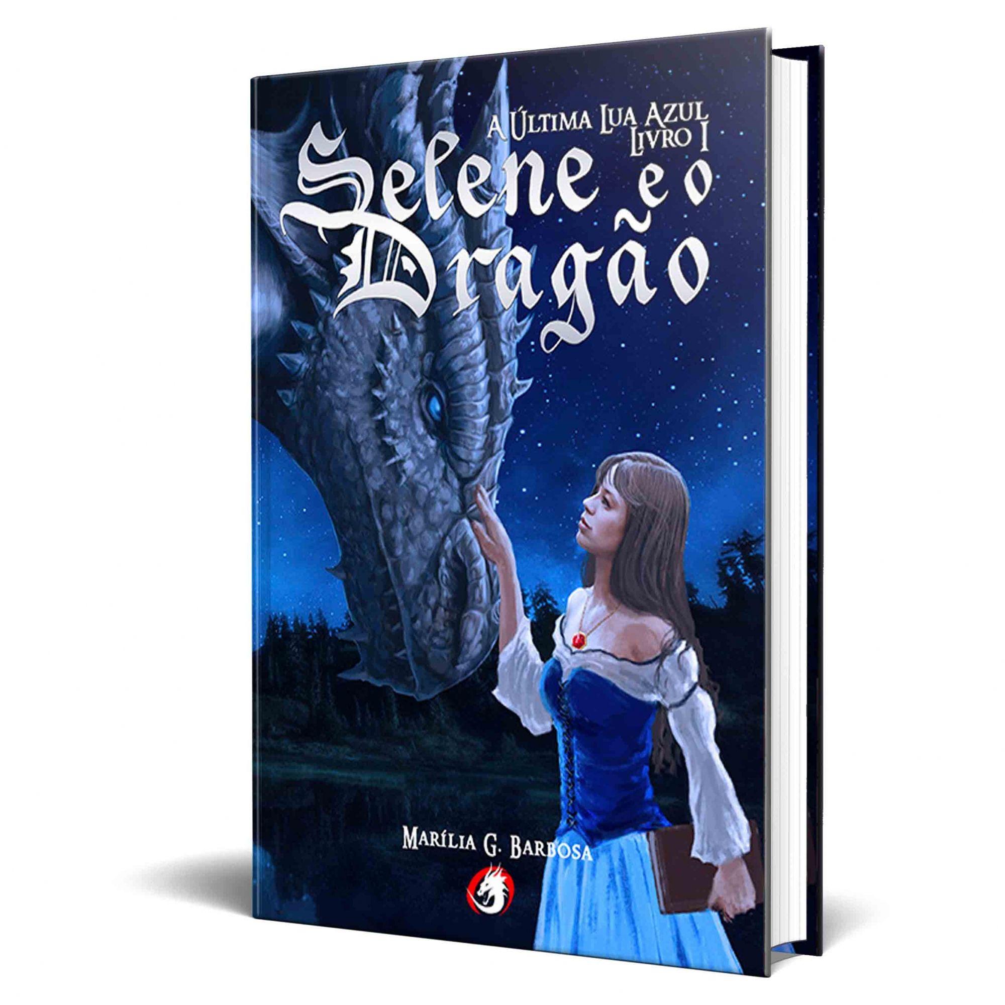 Livro Selene e o Dragão - A Última Lua Azul - Livro 1