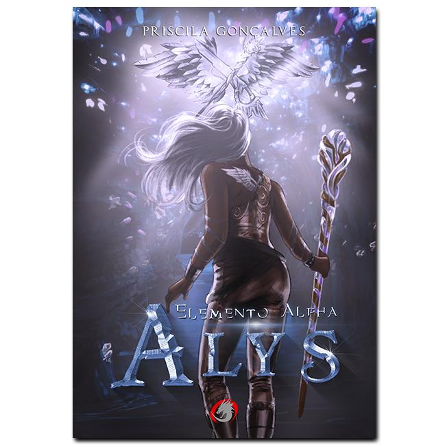 *** Pré-Venda *** do Livro Alys - Elemento Alpha