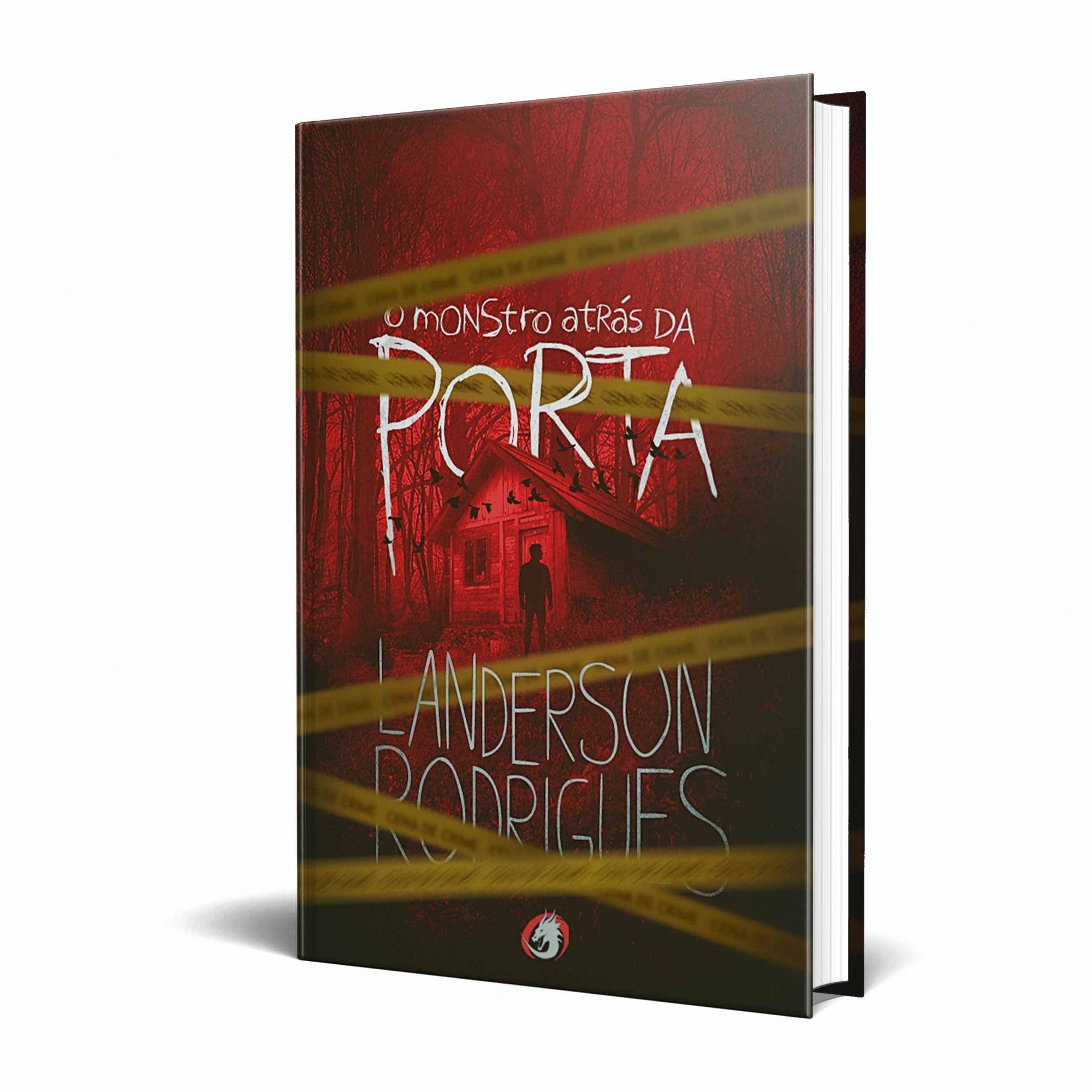 *** Pré-Venda *** do Livro O Monstro Atrás da Porta