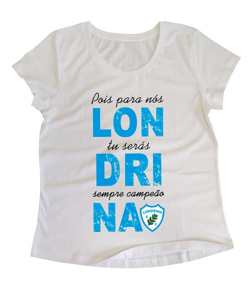 Camiseta Baby Look Feminina Londrina Campeão