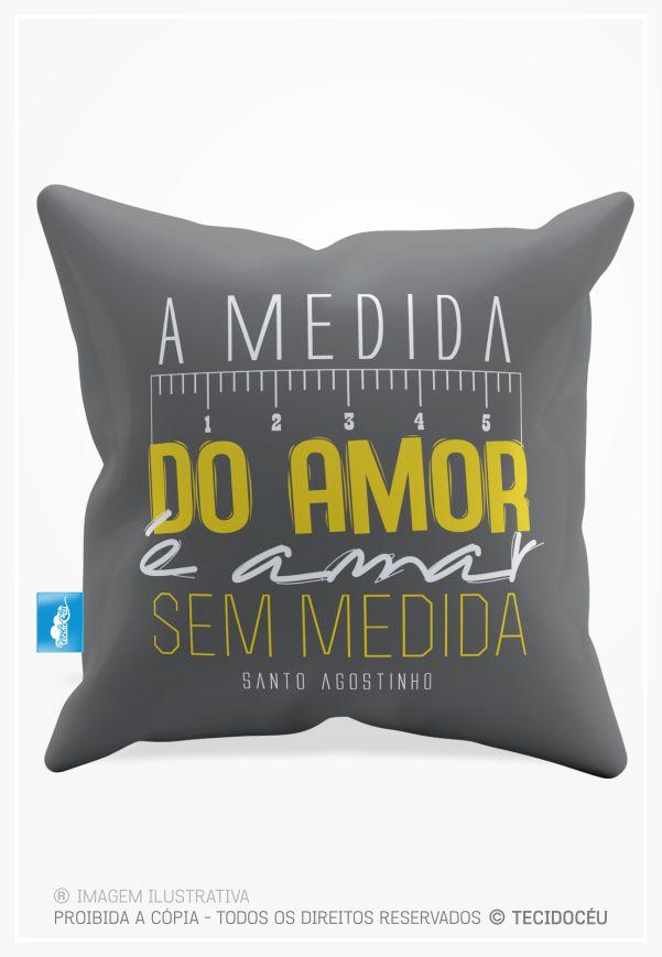 ALMOFADA  - AMAR SEM MEDIDAS