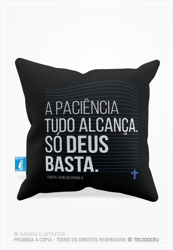 ALMOFADA - SÓ DEUS BASTA