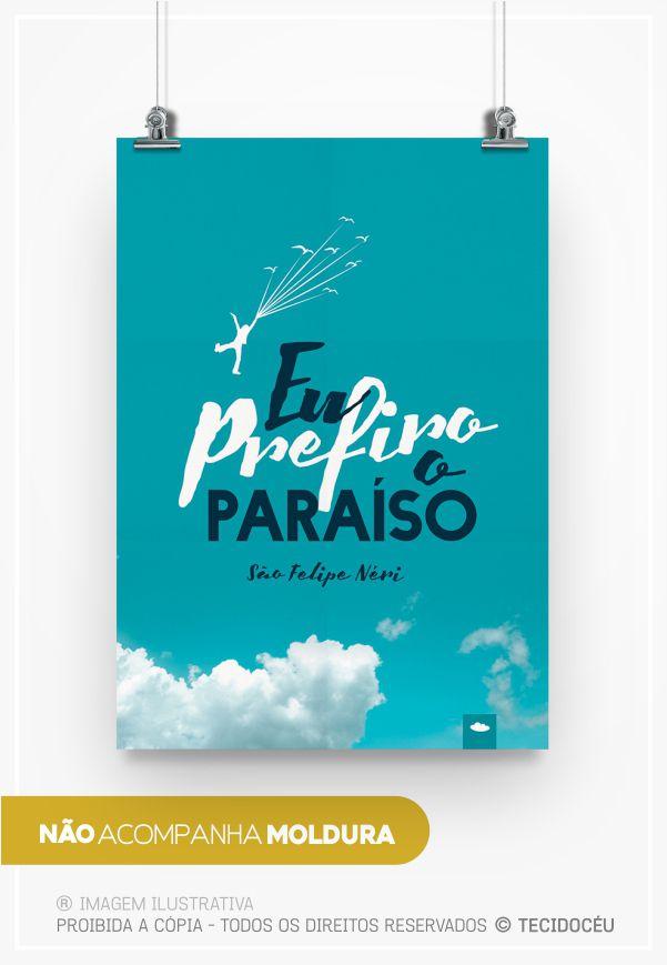 """PÔSTER """"PREFIRO O PARAÍSO"""""""