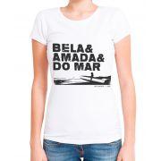 Blusa T-Shirt Outlet Dri Estampa Bela Amada e Do Mar Branca