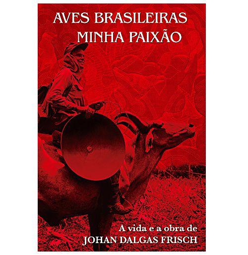 LIVRO AVES BRASILEIRAS MINHA PAIXÃO