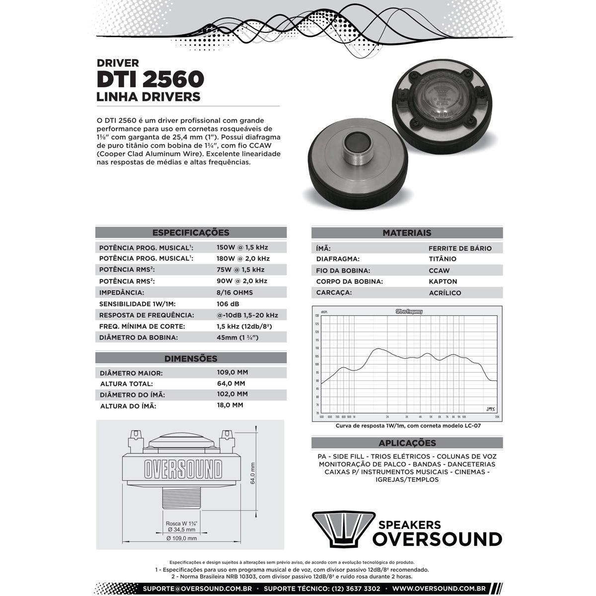 Driver DTI 2560 + Corneta - Oversound  - RS Som e Luz!