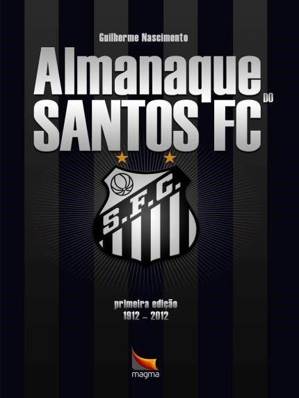 COMBO - LIVRO SANTOS FC – O MAIOR ESPETÁCULO DA TERRA e LIVRO ALMANAQUE DO SANTOS FC - 1912 a 2012