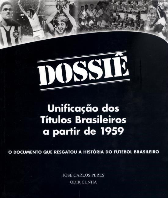 Dossiê - Unificação Dos Títulos Brasileiros a Partir de 1959