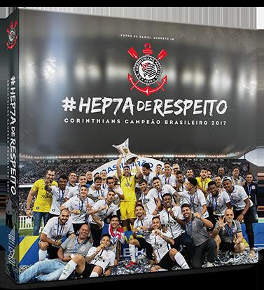 HEP7AdeRESPEITO - CORINTHIANS CAMPEÃO BRASILEIRO 2017 #BLACKFRIDAY