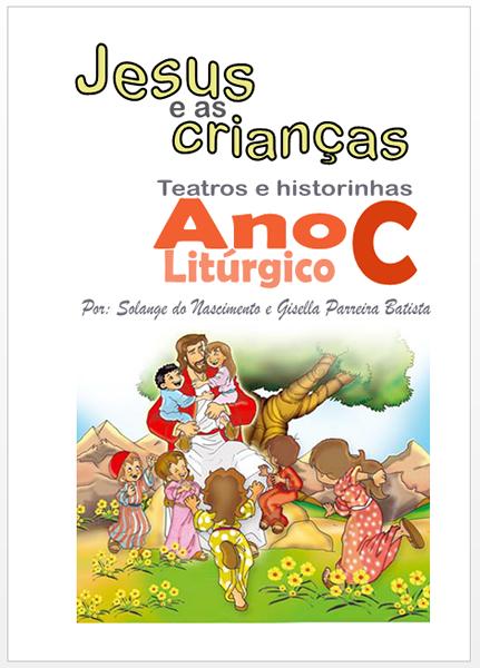 Kit Livros para teatro e catequese - Jesus e as crianças