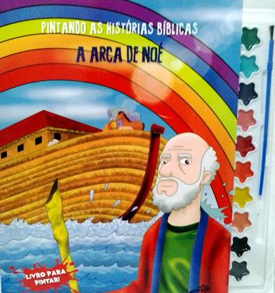 Pintando as Histórias Bíblicas - Vol. A arca de Noé
