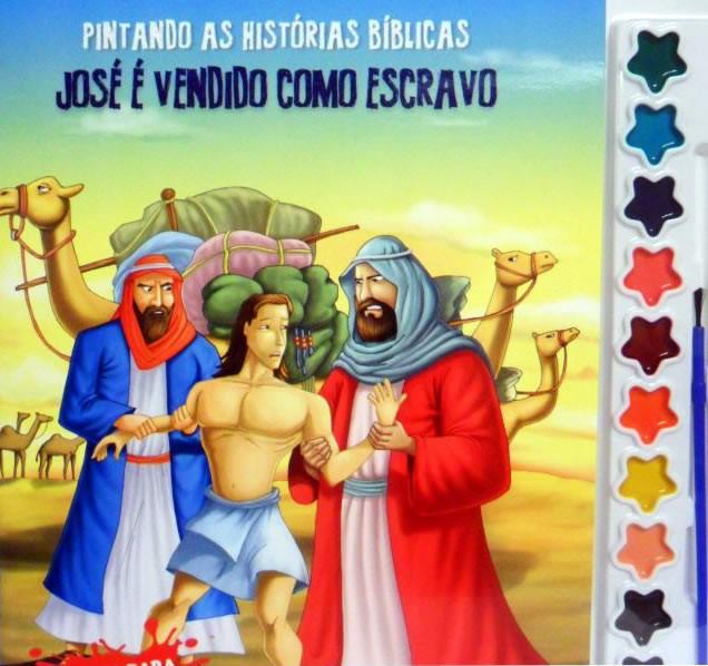 Pintando as Histórias Bíblicas - Vol. José vendido como escravo