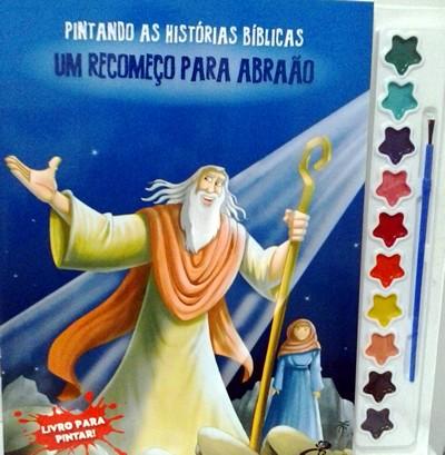 Pintando as Histórias Bíblicas - Vol. Um recomeço para Abraão