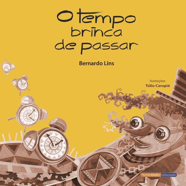 """""""O Tempo Brinca de Passar"""" – Bernardo Lins"""
