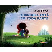 """""""A riqueza está em toda parte"""" – Angélica Rodrigues dos Santos & Rogério Olegário do Carmo"""