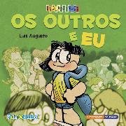 """""""Os outros e eu"""" – Luis Augusto"""