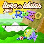 Livro de Ideias - Riozão