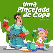 """""""Uma Pincelada de Copa"""" – Marcelo Stern"""