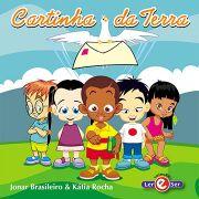 """""""Cartinha da Terra"""" – Jonar Brasileiro e Kátia Rocha"""