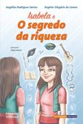 """""""Isabela e o segredo da riqueza"""" – Angélica Rodrigues dos Santos & Rogério Olegário do Carmo"""