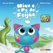 """""""Miau e o pé de feijão"""" – Marcos Borba & Rafael Graça"""