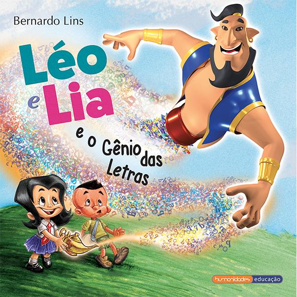 """""""Léo e Lia e o Gênio das Letras"""" – Bernardo Lins"""