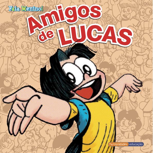 """""""Amigos de Lucas"""" – Luis Augusto"""