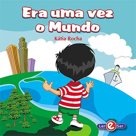 """""""Era Uma Vez o Mundo"""" - Kátia Rocha"""