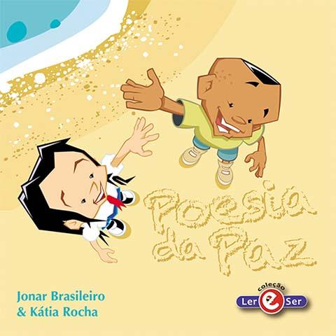 """""""Poesia da Paz"""" – Jonar Brasileiro & Kátia Rocha"""