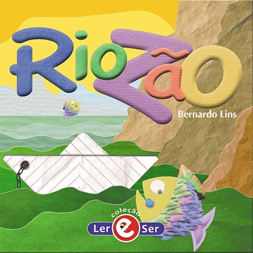 """""""Riozão"""" – Bernardo Lins"""