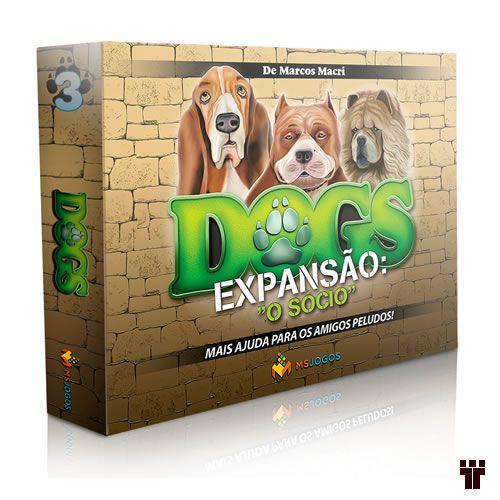 """Dogs - Expansão """"O Sócio""""  - Tschüss"""