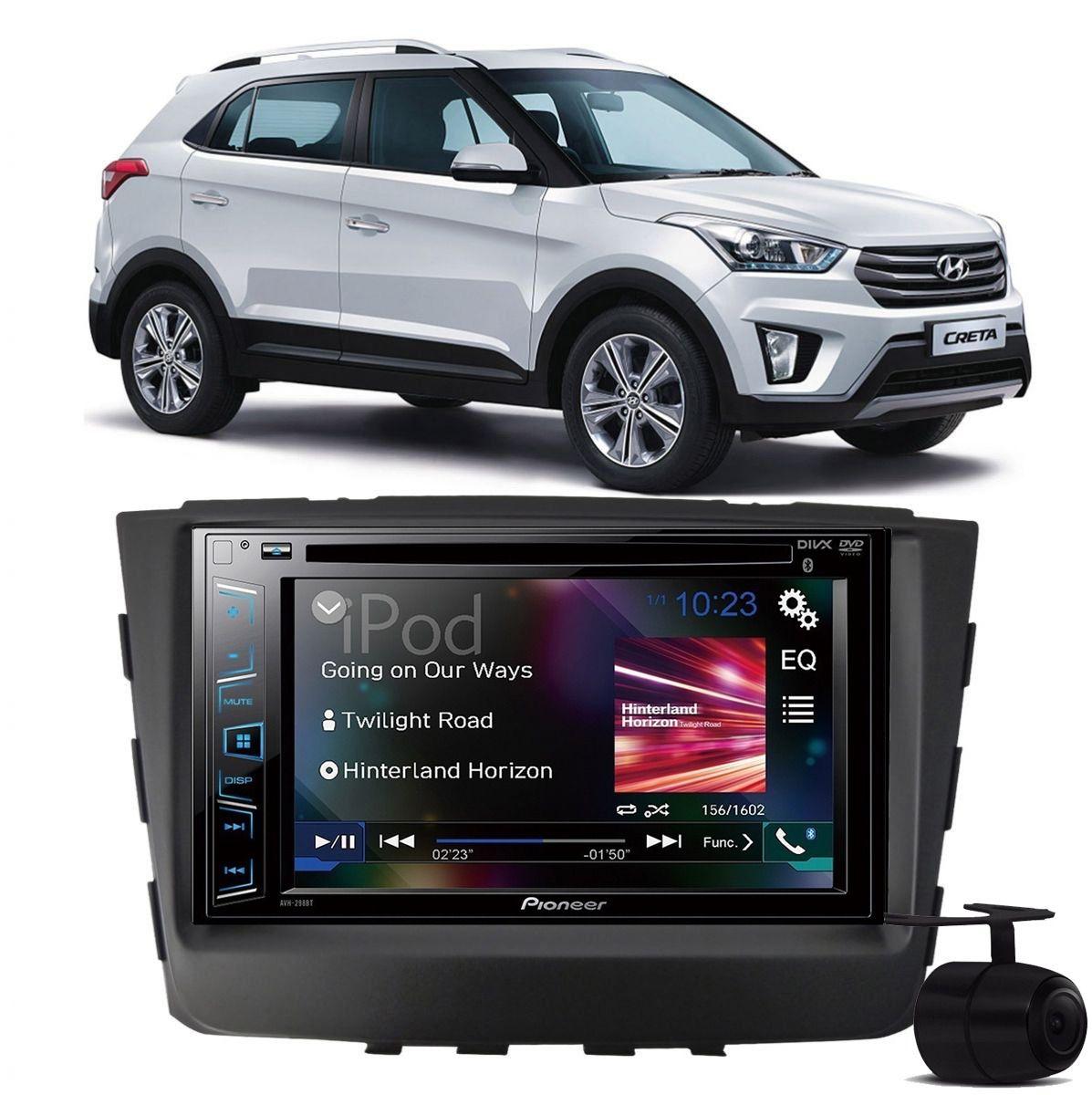 Central Multimidia Nissan Hyundai Creta 2017 2019 - Kit Combo DVD Pioneer AVH-A208BT + Moldura de Painel 2 Din + Câmera de Ré Versão PCD