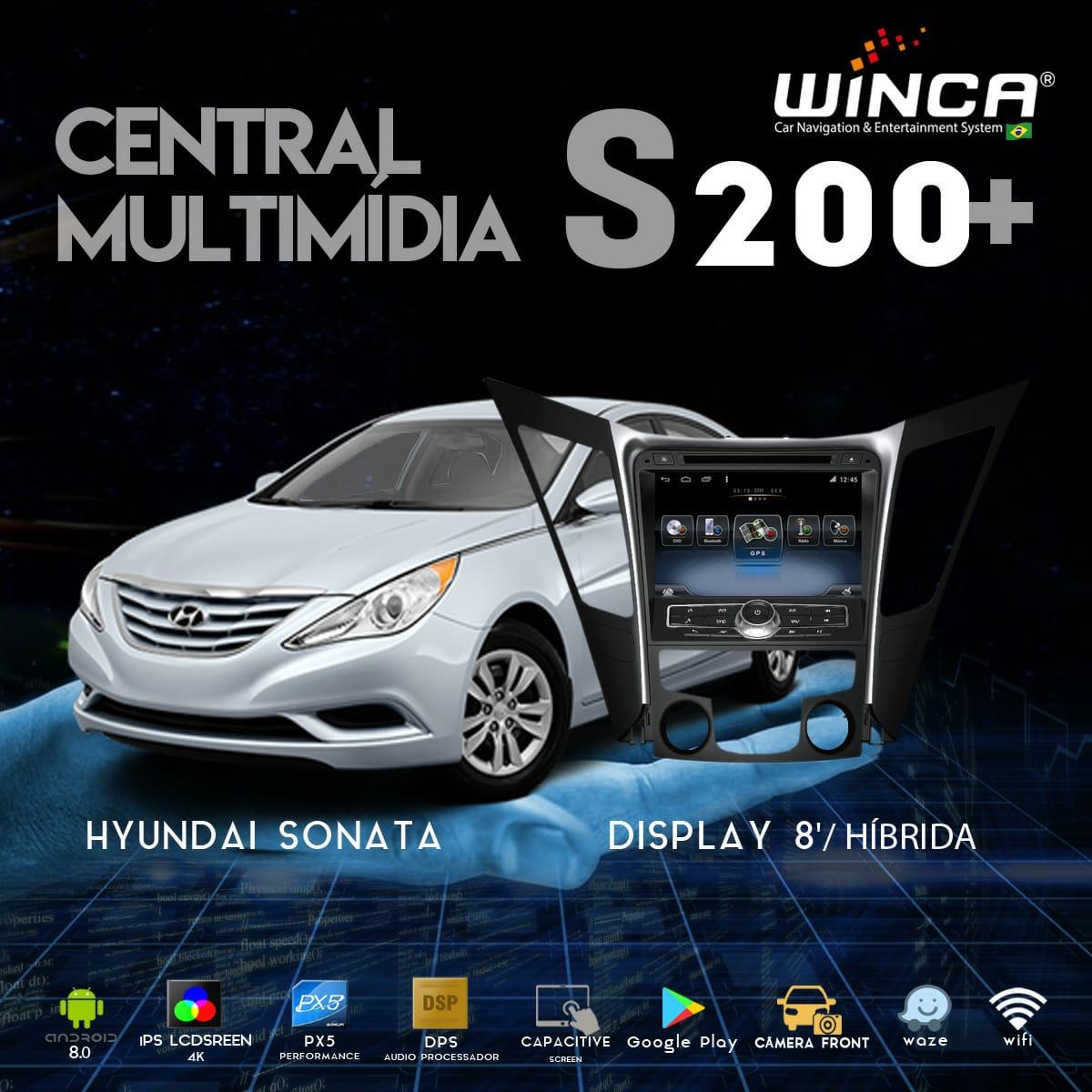 Central Multimidia Hyundai Sonata Winca S200+  Tela 8 pol - Waze Spotify - 2 cameras Ré + Frontal - TV  Digital via APP  - GPS Integrado -  Bluetooth - 2 entradas USB - Android 9.0