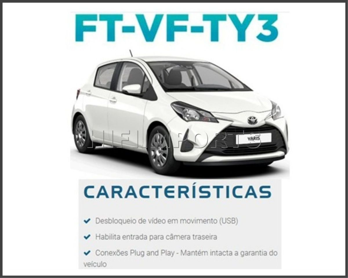 Desbloqueio de Tela Toyota Yaris Hatch Xl Xs Xls - Sedan e Hatch